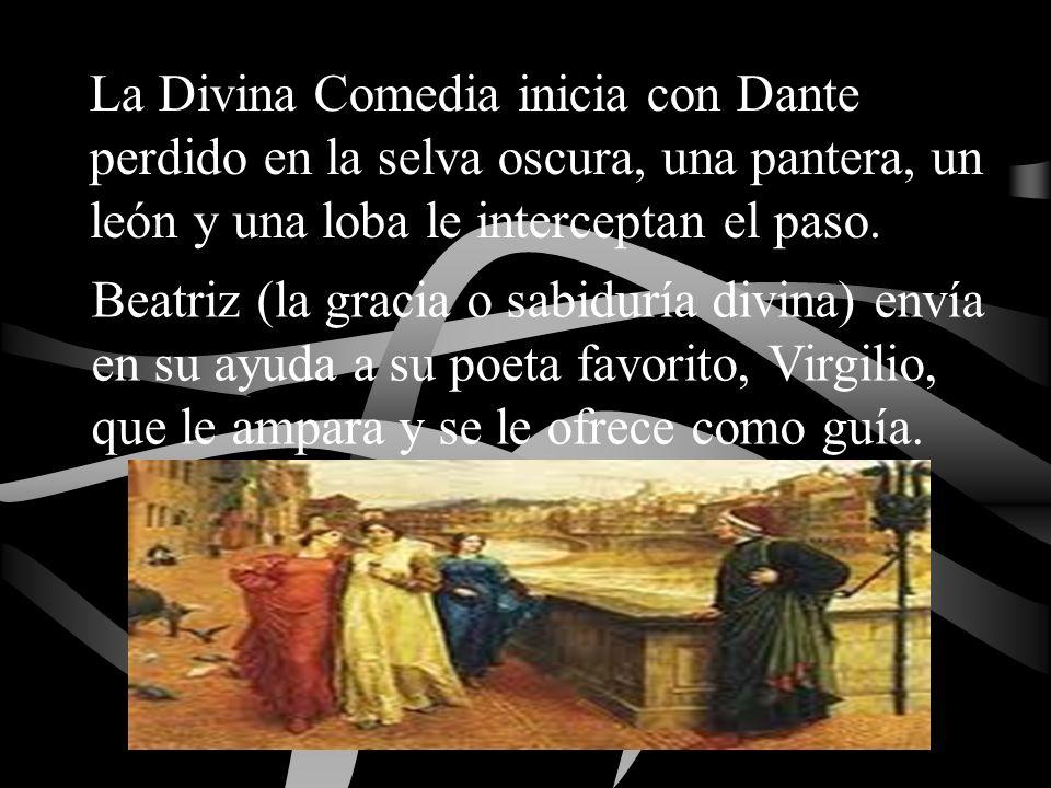 La Divina Comedia inicia con Dante perdido en la selva oscura, una pantera, un león y una loba le interceptan el paso.