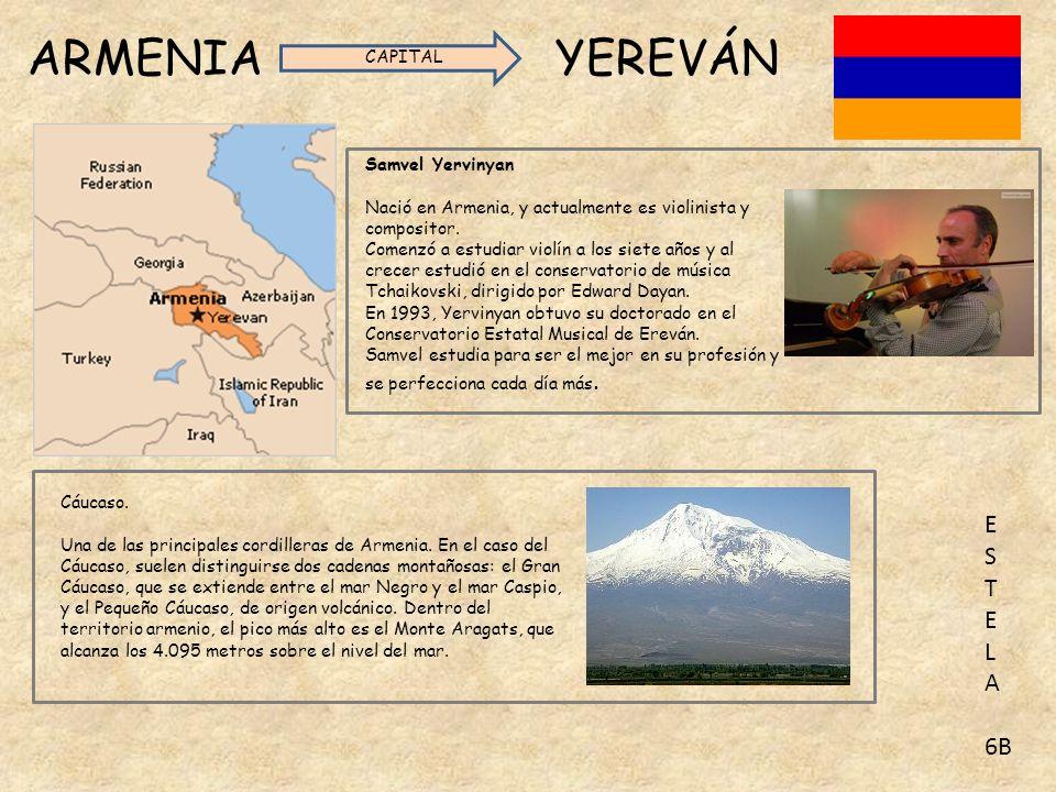 ARMENIA YEREVÁN E S T L A 6B CAPITAL Samvel Yervinyan