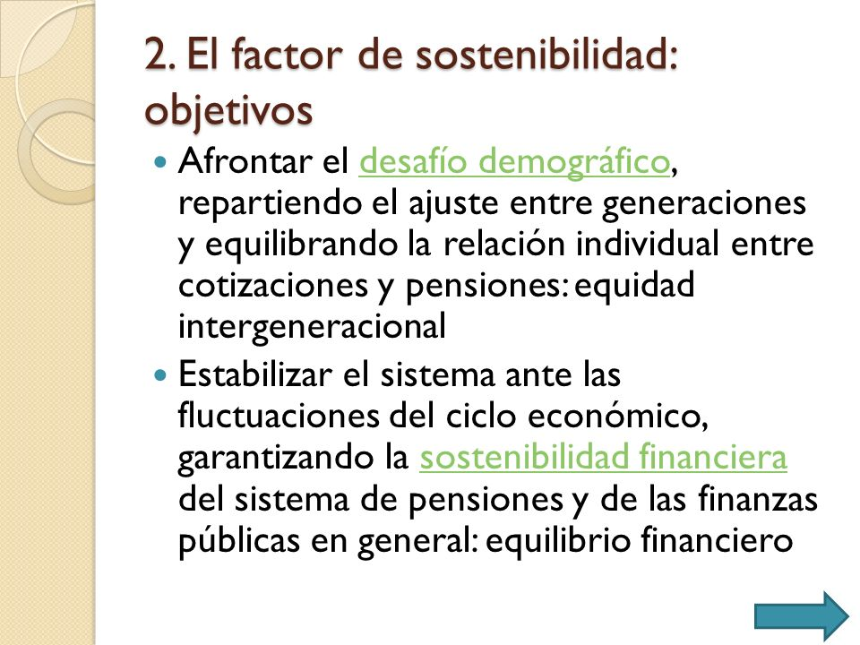 2. El factor de sostenibilidad: objetivos