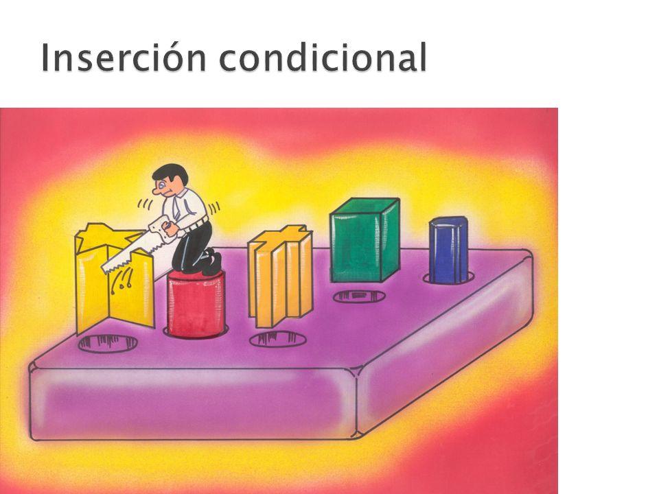 Inserción condicional