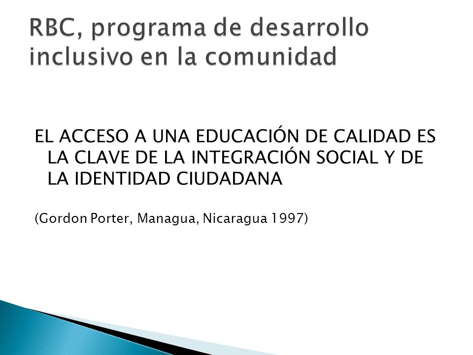 RBC, programa de desarrollo inclusivo en la comunidad