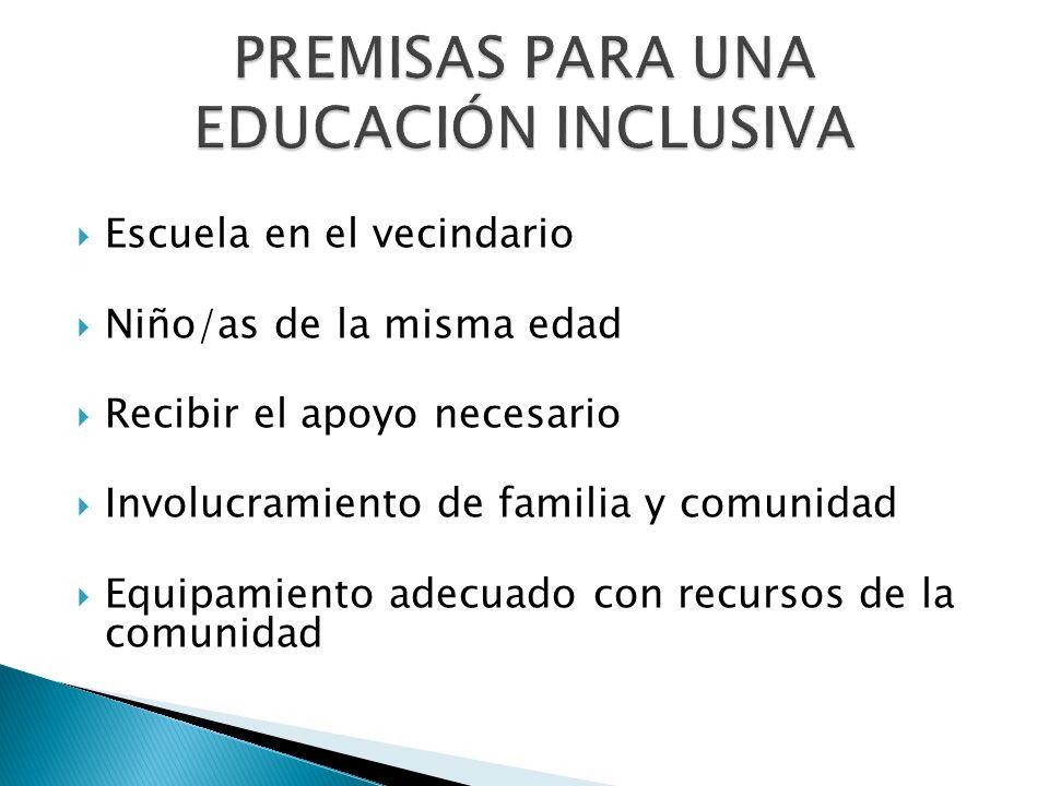 PREMISAS PARA UNA EDUCACIÓN INCLUSIVA