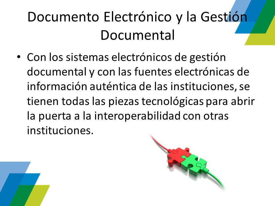 Documento Electrónico y la Gestión Documental