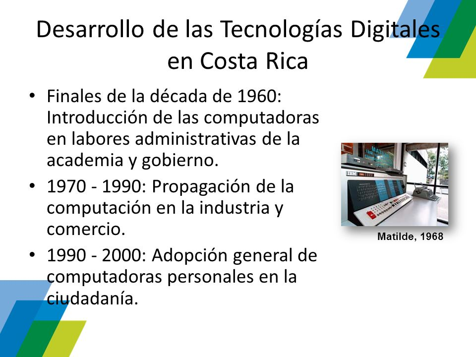 Desarrollo de las Tecnologías Digitales en Costa Rica