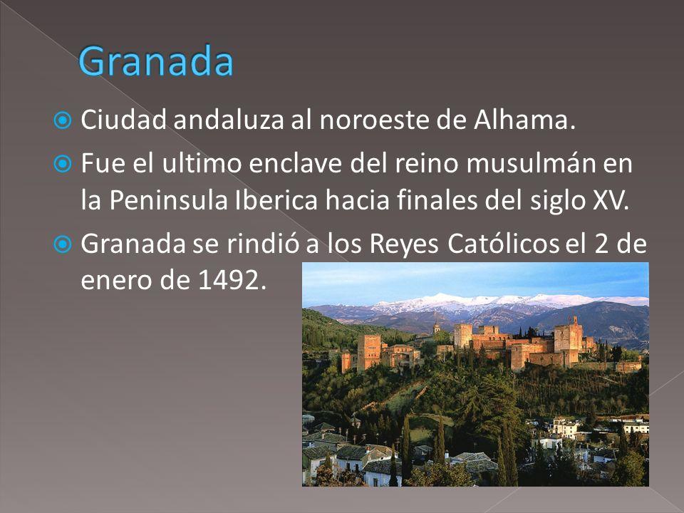 Granada Ciudad andaluza al noroeste de Alhama.