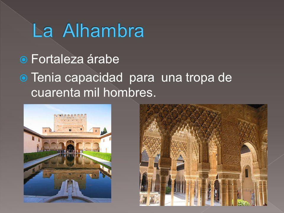 La Alhambra Fortaleza árabe