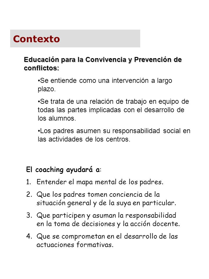 Contexto Educación para la Convivencia y Prevención de conflictos: