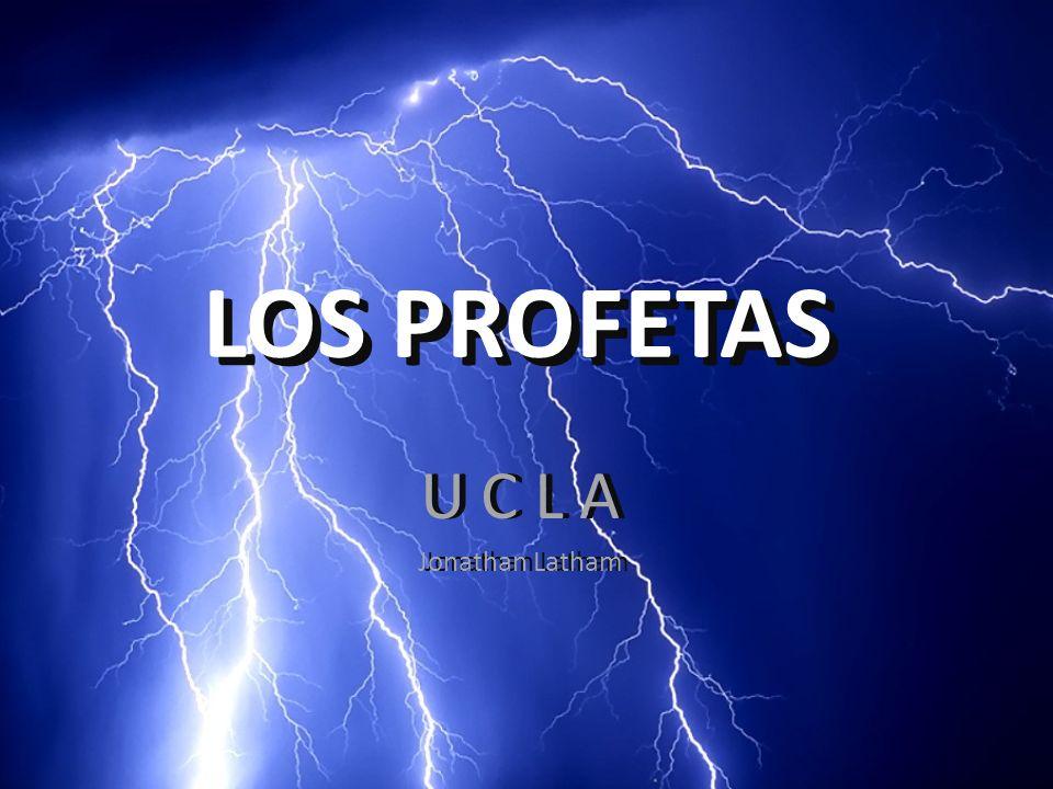 LOS PROFETAS LOS PROFETAS