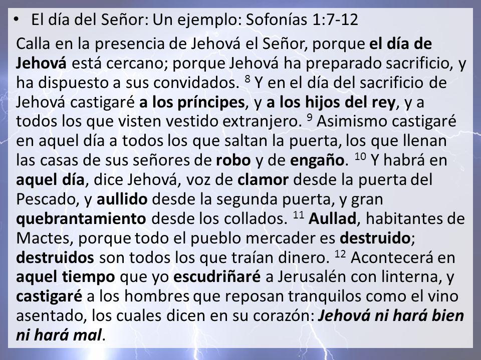 El día del Señor: Un ejemplo: Sofonías 1:7-12