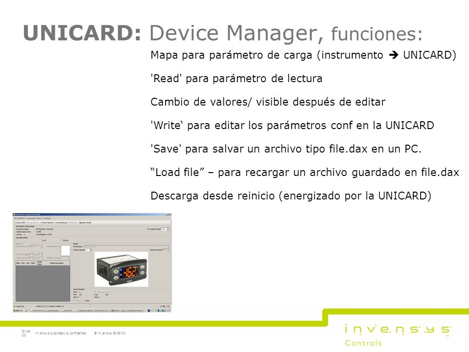 UNICARD: Device Manager, funciones: