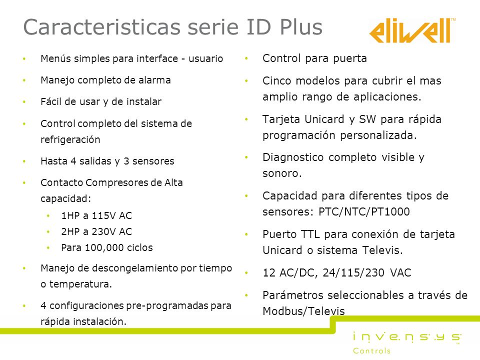 Caracteristicas serie ID Plus