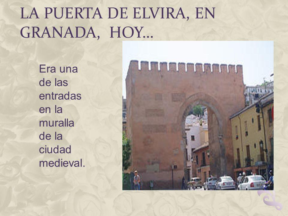 La Puerta de Elvira, en Granada, hoy…