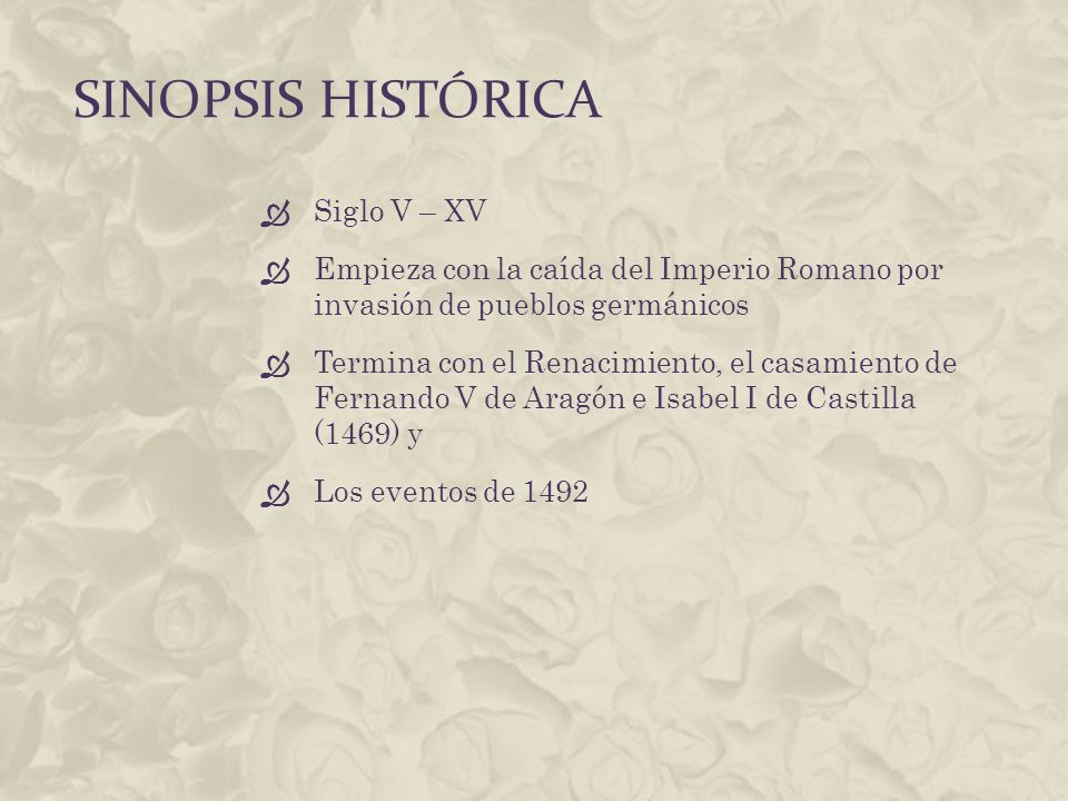 Sinopsis histórica Siglo V – XV