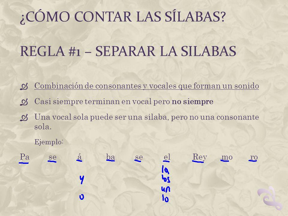 ¿Cómo contar las sílabas REGLA #1 – separar la silabas