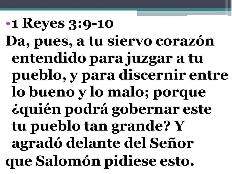 1 Reyes 3:9-10