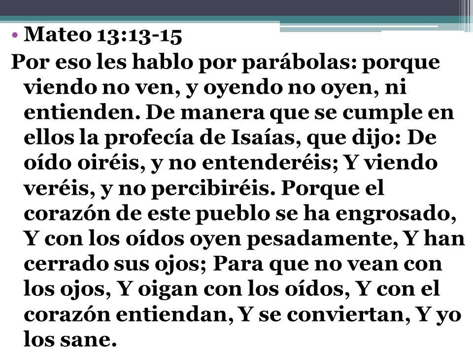 Mateo 13:13-15