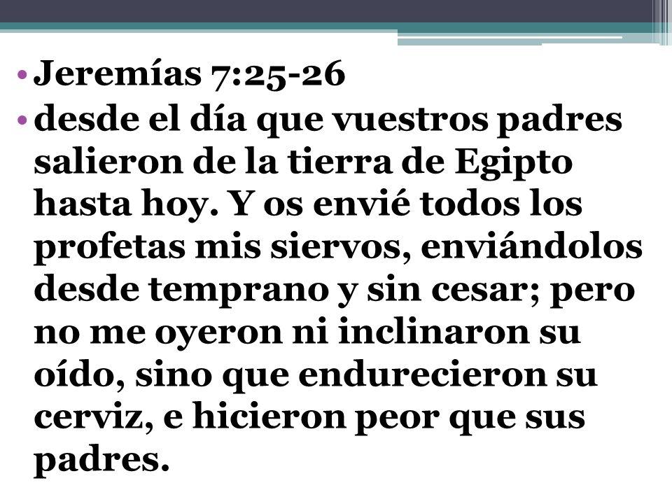 Jeremías 7:25-26