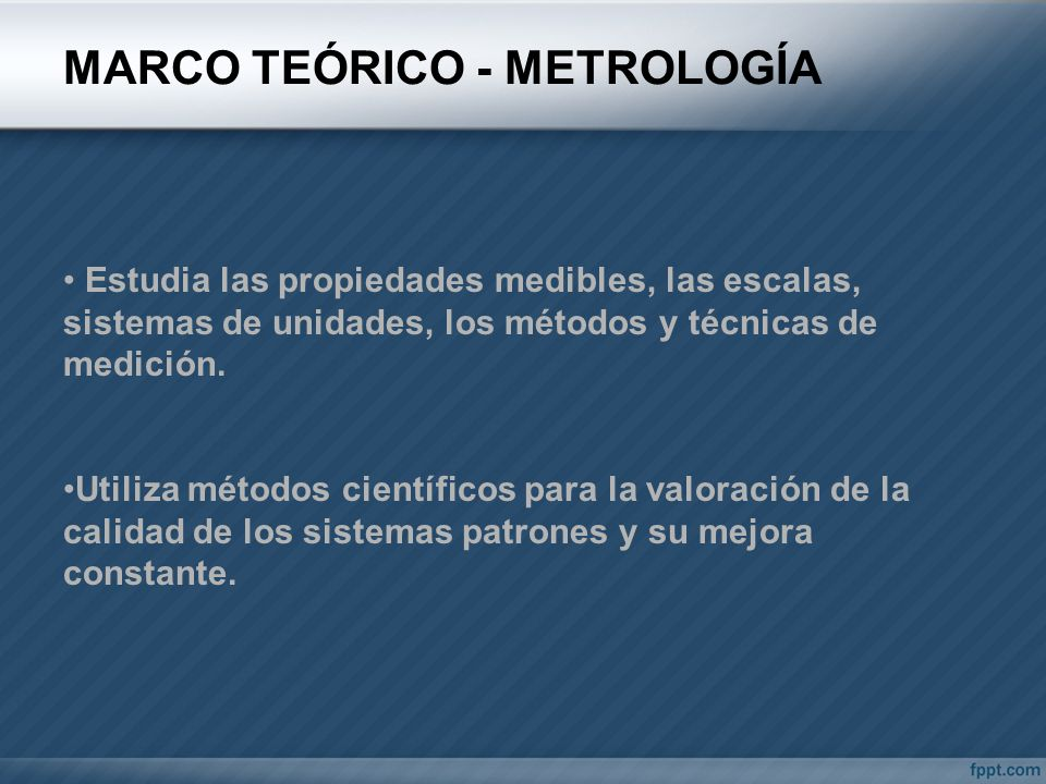MARCO TEÓRICO - METROLOGÍA
