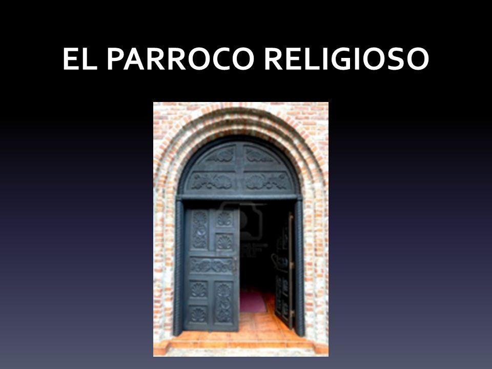 EL PARROCO RELIGIOSO