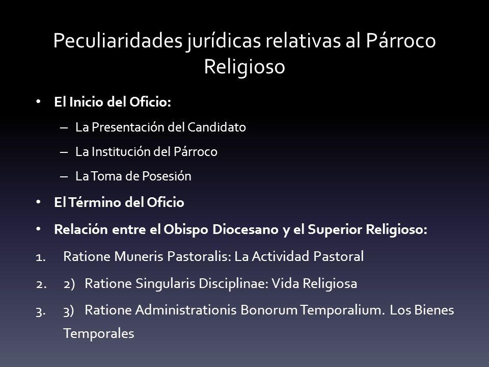 Peculiaridades jurídicas relativas al Párroco Religioso