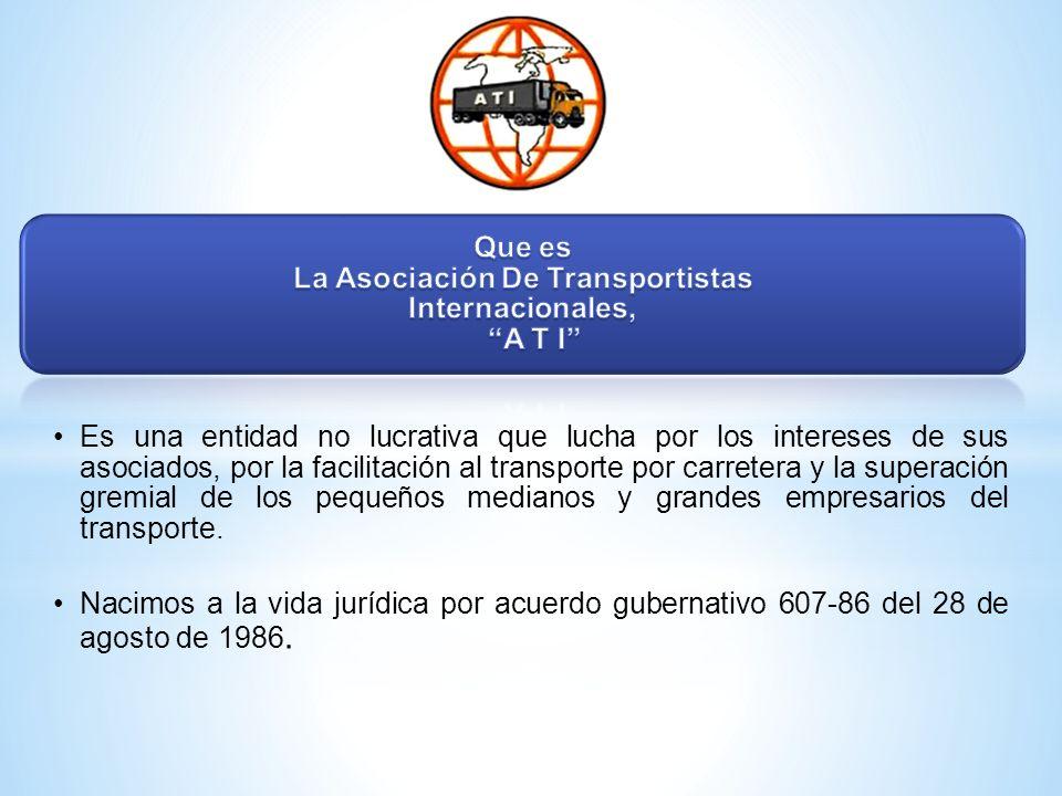 Que es La Asociación De Transportistas Internacionales, A T I