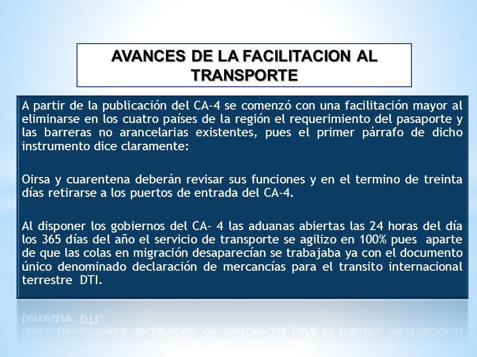 AVANCES DE LA FACILITACION AL TRANSPORTE