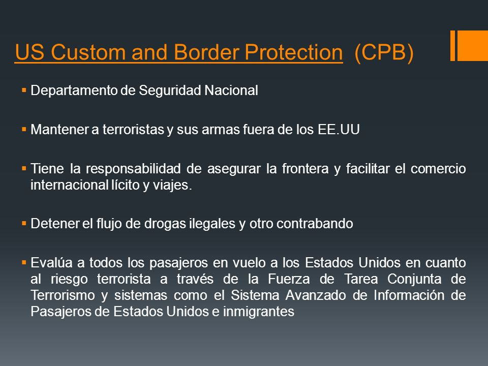 US Custom and Border Protection (CPB)