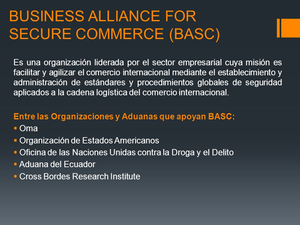 BUSINESS ALLIANCE FOR SECURE COMMERCE (BASC)