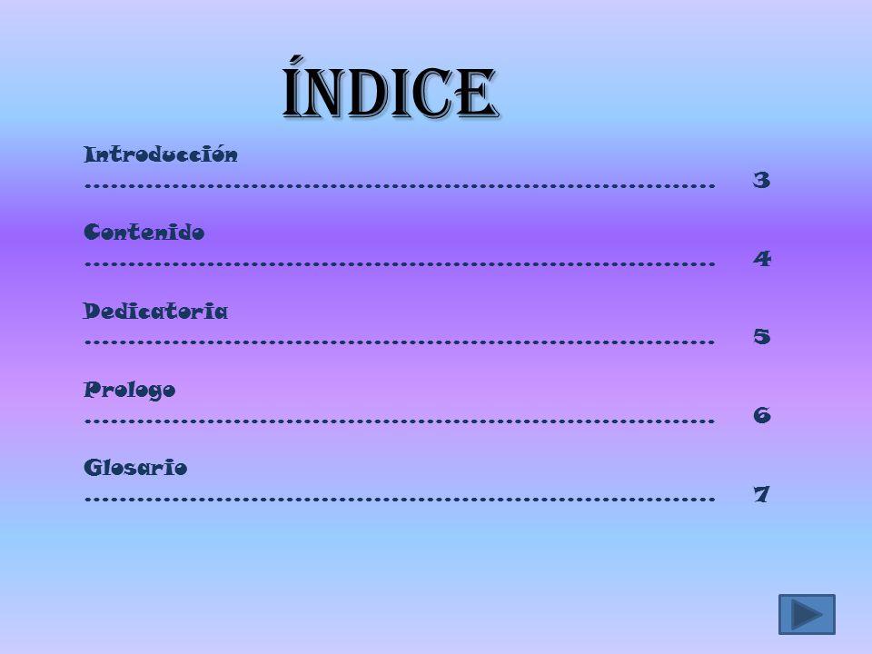 índice Introducción ……………………………………………………………... 3