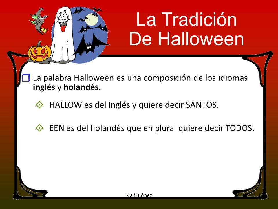 La Tradición De Halloween r