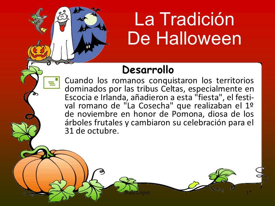 La Tradición De Halloween + Desarrollo