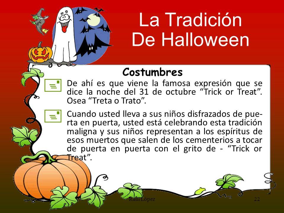 La Tradición De Halloween + + Costumbres
