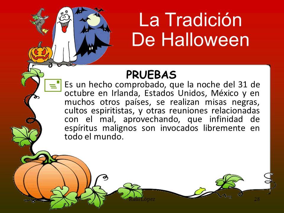 La Tradición De Halloween + PRUEBAS