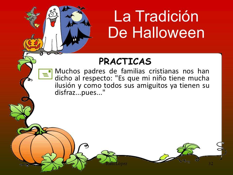 La Tradición De Halloween + PRACTICAS