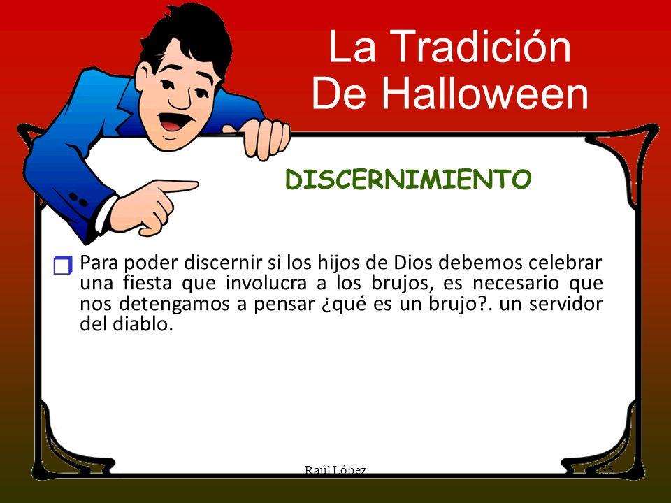 La Tradición De Halloween DISCERNIMIENTO r
