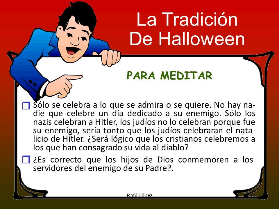 La Tradición De Halloween PARA MEDITAR r r