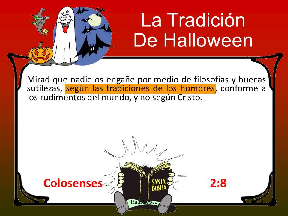 La Tradición De Halloween Colosenses 2:8