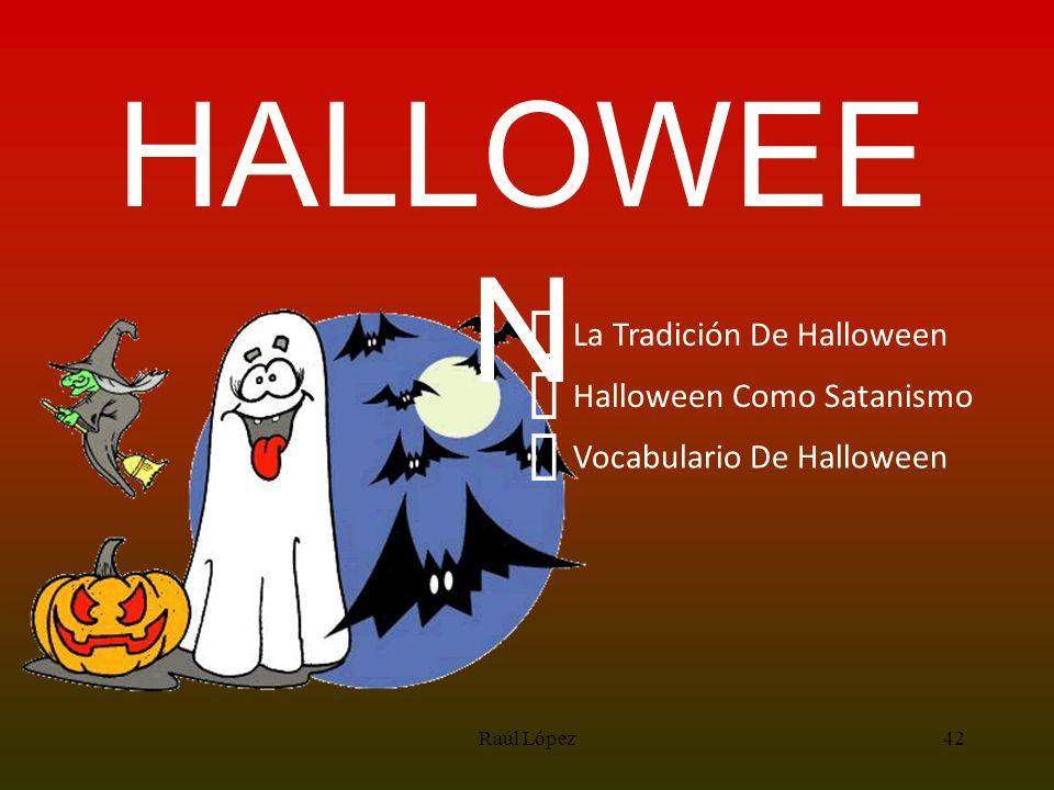 HALLOWEEN ³ ³ ³ La Tradición De Halloween Halloween Como Satanismo
