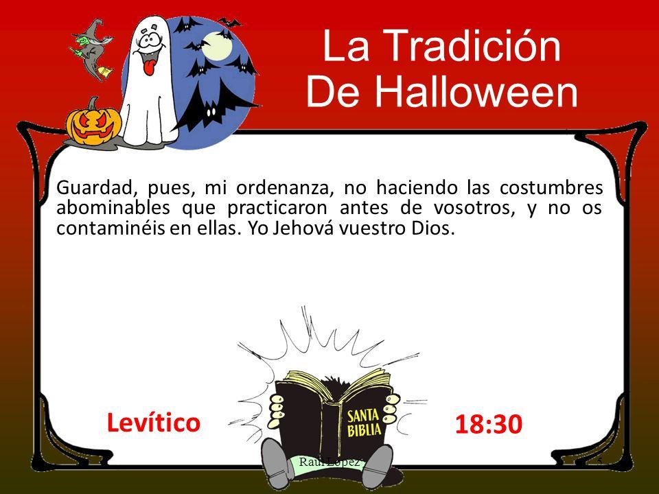 La Tradición De Halloween Levítico 18:30