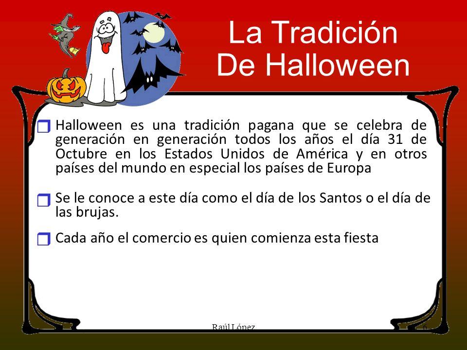 La Tradición De Halloween r r r