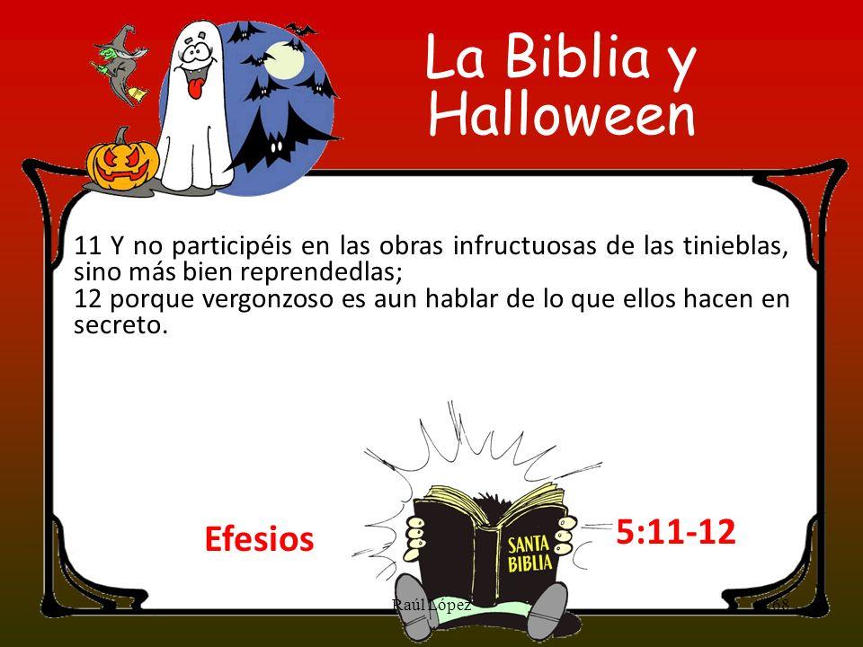 La Biblia y Halloween 5:11-12 Efesios