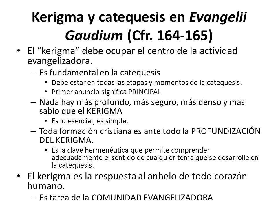 Kerigma y catequesis en Evangelii Gaudium (Cfr. 164-165)