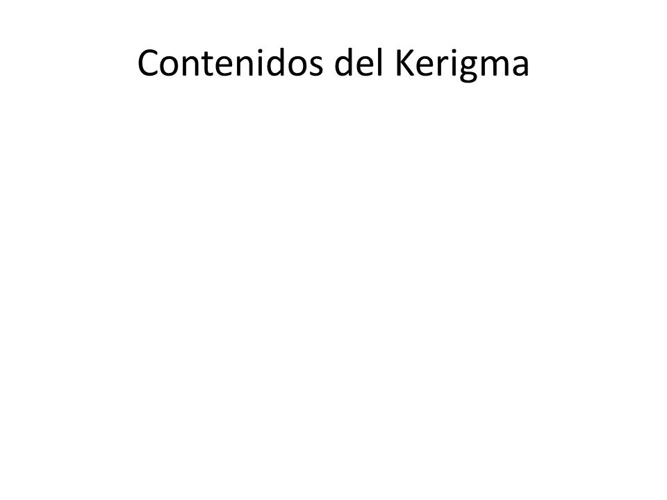 Contenidos del Kerigma