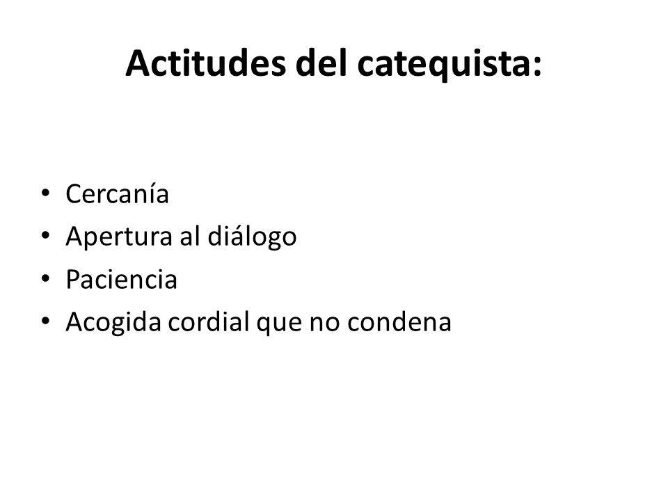 Actitudes del catequista: