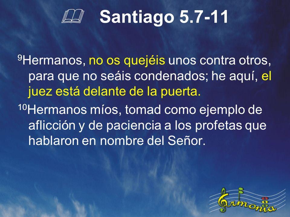 & Santiago 5.7-11