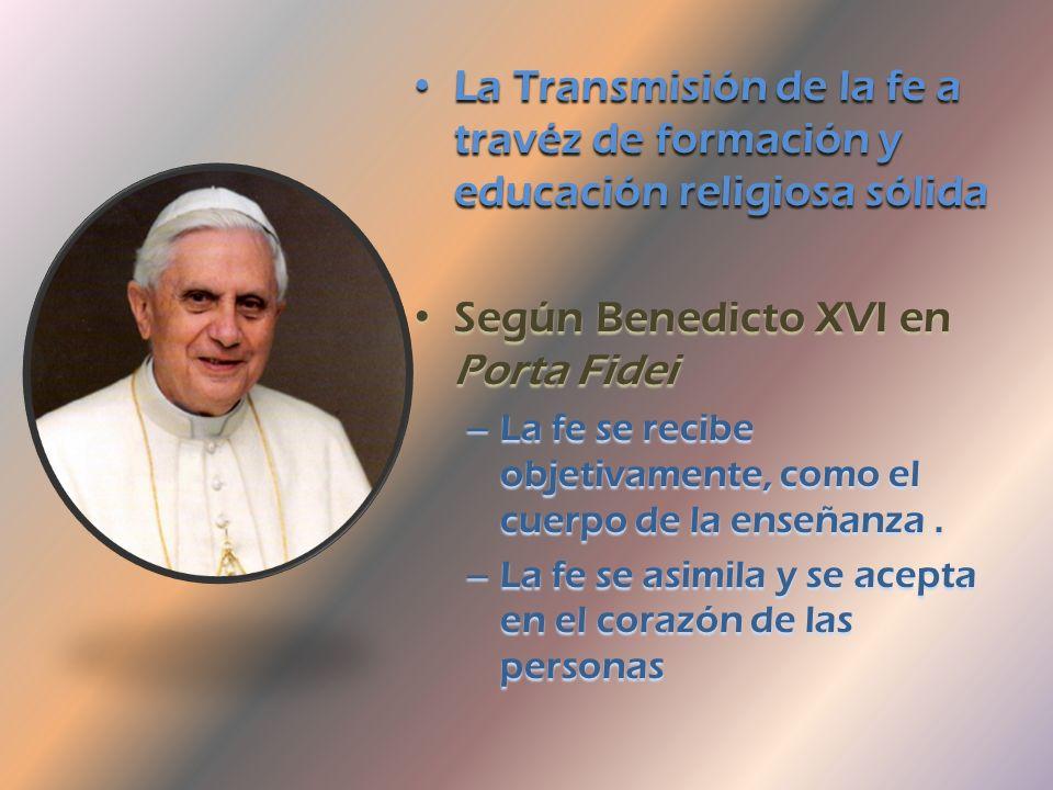 Según Benedicto XVI en Porta Fidei