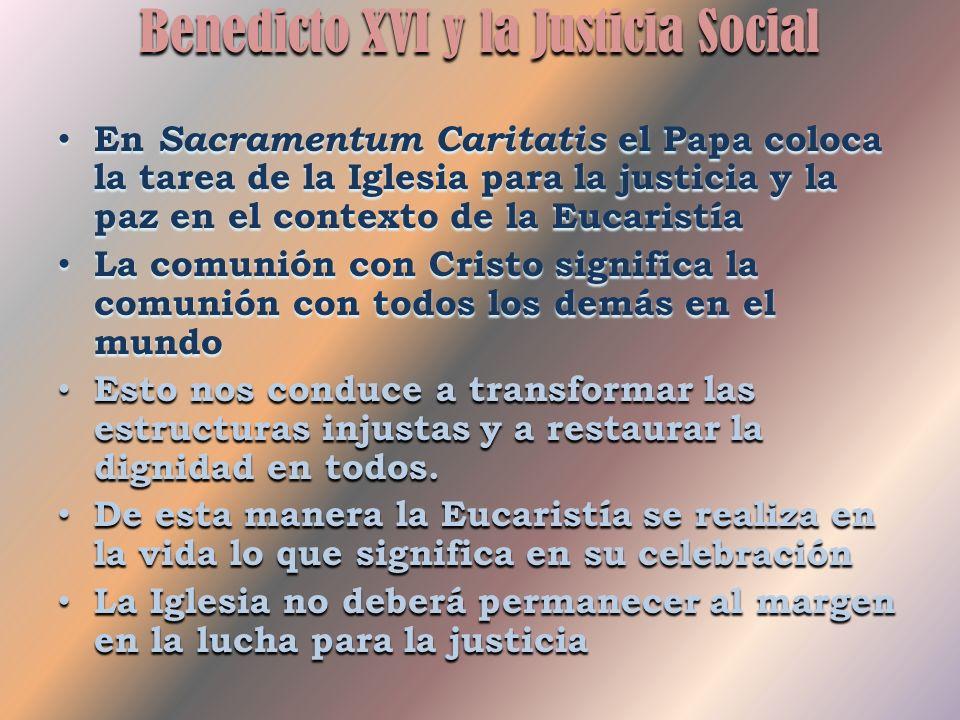 Benedicto XVI y la Justicia Social