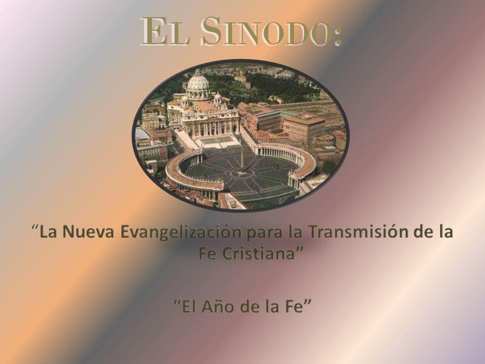 La Nueva Evangelización para la Transmisión de la Fe Cristiana