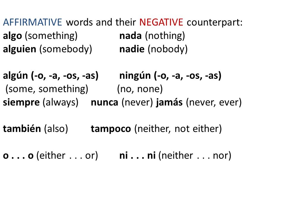 AFFIRMATIVE words and their NEGATIVE counterpart: