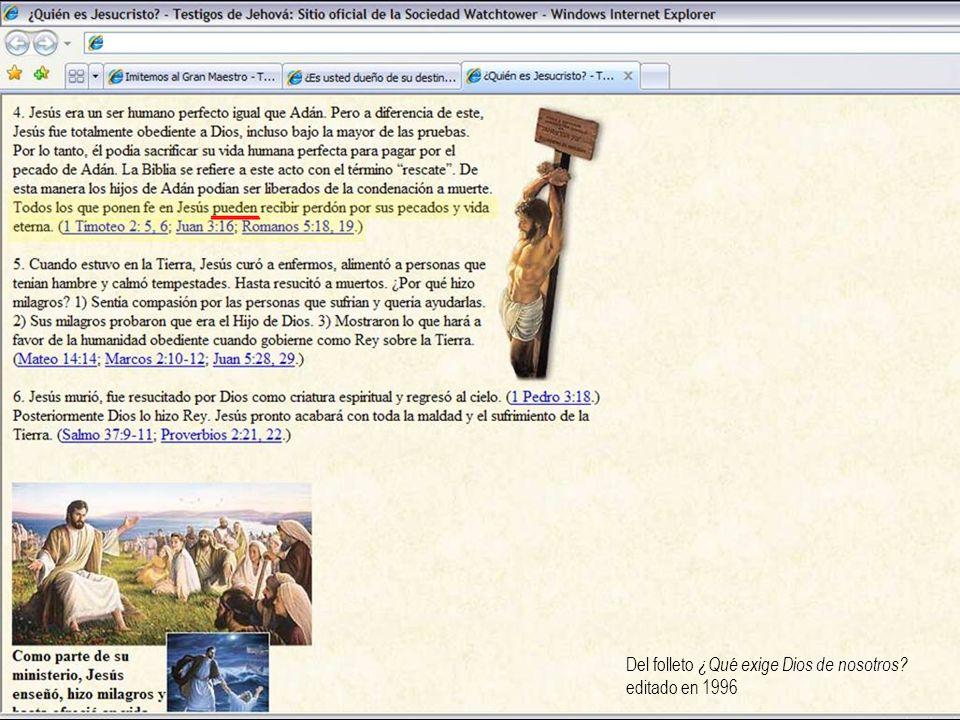 Del folleto ¿Qué exige Dios de nosotros editado en 1996